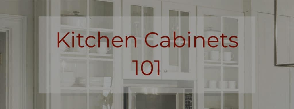 Kitchen Cabinets 101 Header