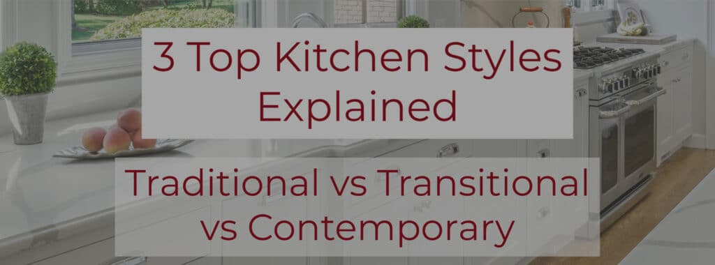 3 Top Kitchen Styles Explained Header